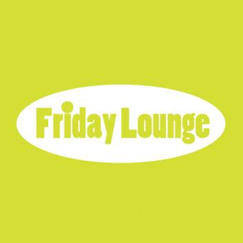 Friday Lounge